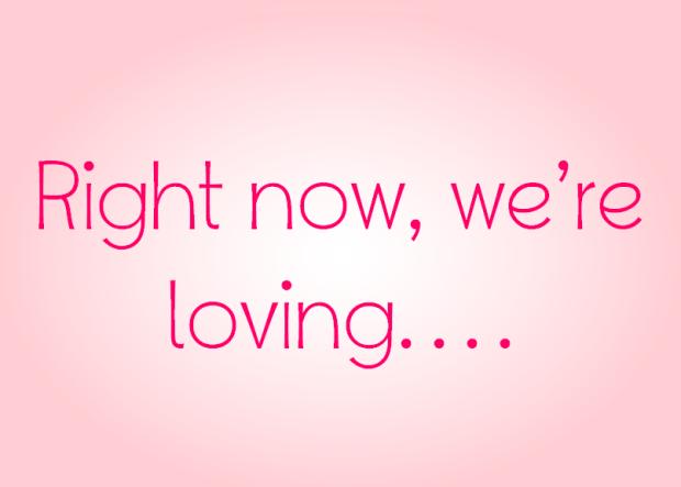 we're loving
